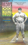 Fielder's Choice Cover